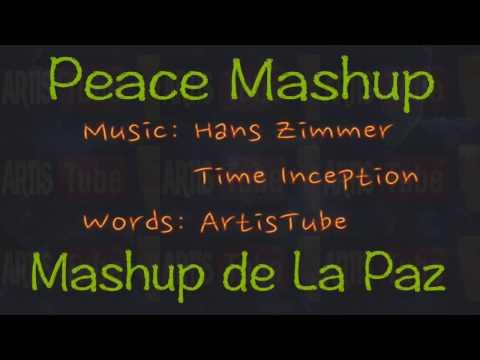 MASHUP DE LA PAZ - PEACE MASHUP