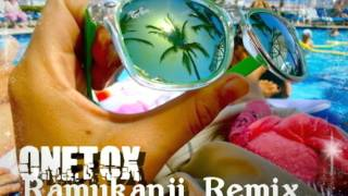 Ramukanji REMIX-Onetox