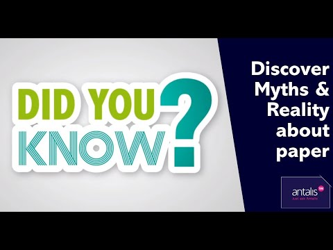 Did You Know? Myths & reality about paper ..