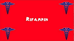 Pronounce Medical Words ― Rifampin