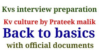 Back to basics| kvs interview preparation| kV culture| tcf| The Constructivist Facilitator