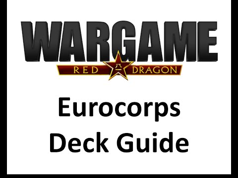 Wargame Red Dragon - Eurocorp Deck Guide