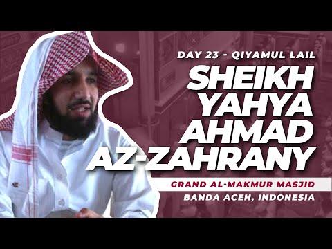 Sheikh Yahya Ahmad Az-Zahrany | Day 24 | Qiyamul Lail | Ali 'Imran (16 - 70)