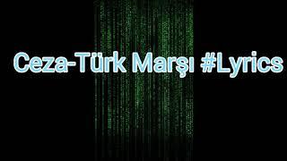 Ceza-Türk Marşı #Lyrics