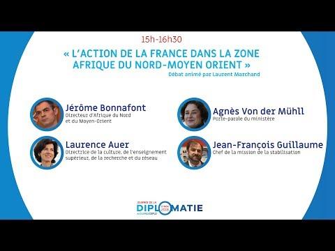 Journée de la Diplomatie : « L'action de la France dans la zone Afrique du Nord et Moyen-Orient  »