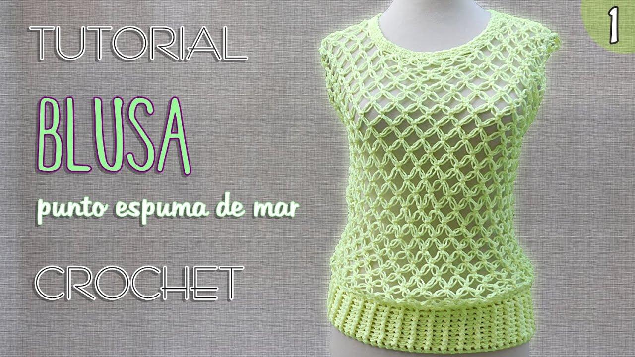 Blusa punto nudo salomon (1 de 3) | Tutorial Crochet paso a paso ...
