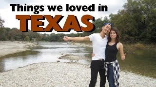 Things we loved in Texas