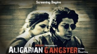 Aligarian Gangster - Firstlook Trailer #1.