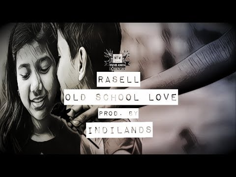 Rasell - Old School Love (Prod. By Indilands) | Official Music Video | New Hindi Rap | Indilands