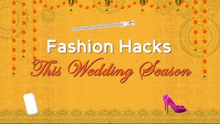 Fashion Hacks This Wedding Season | Hauterfly