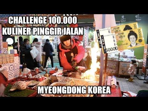 CHALLENGE 100.000 DI MYEONGDONG STREET FOOD KOREA