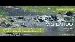Corto Documental: Vigilando el Agua