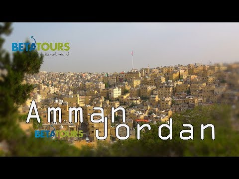 Amman Jordan 4K travel guide .bluemaxbg.com