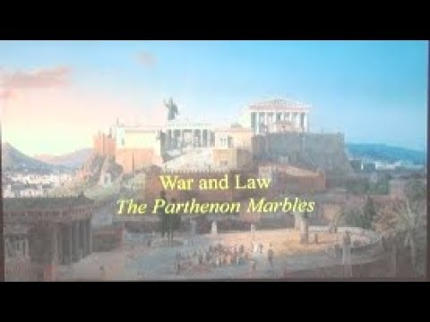 War and Law - The Parthenon Marbles