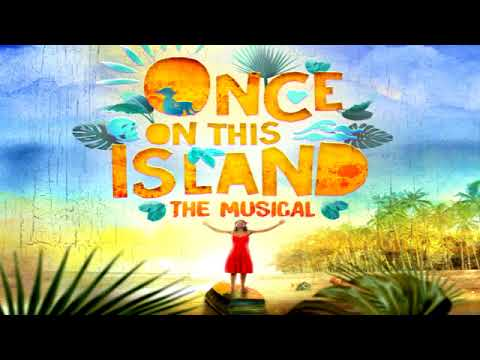 Once On This Island 2017  The Human Heart
