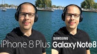 iPhone 8 Plus vs Galaxy Note 8 Video Comparison!