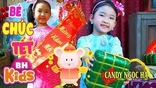 Nhạc Xuân Bé Chúc Tết Ông Bà ♫ Candy Ngọc Hà ♫ Nhạc Tết Thiếu Nhi Sôi Động 2020