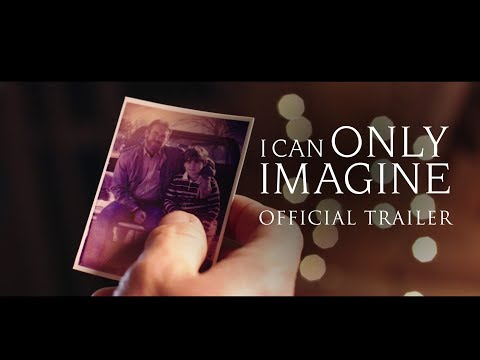 I Can Only Imagine | Official Trailer | March 16th
