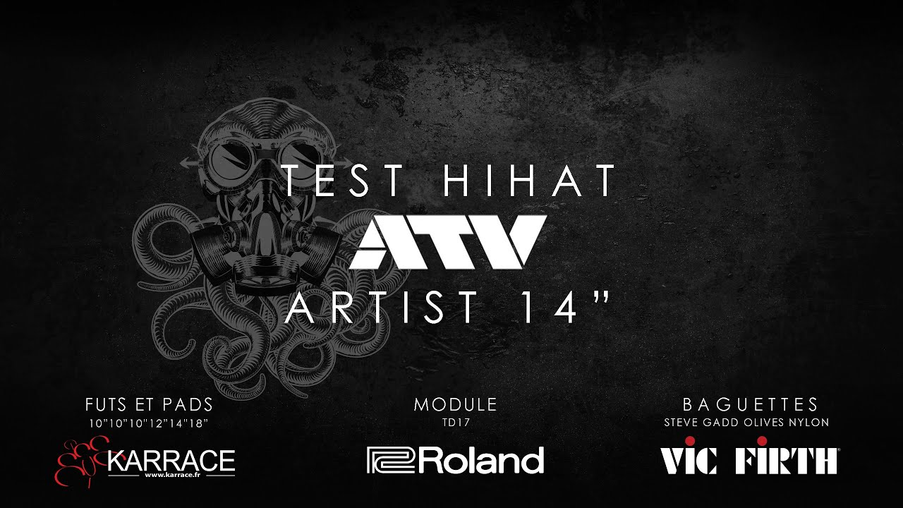 """Test du HiHat ATV artist 14"""""""