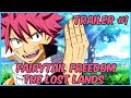 Fairytail Freedom The Lost Lands Game Trailer #1 World Of Magic!