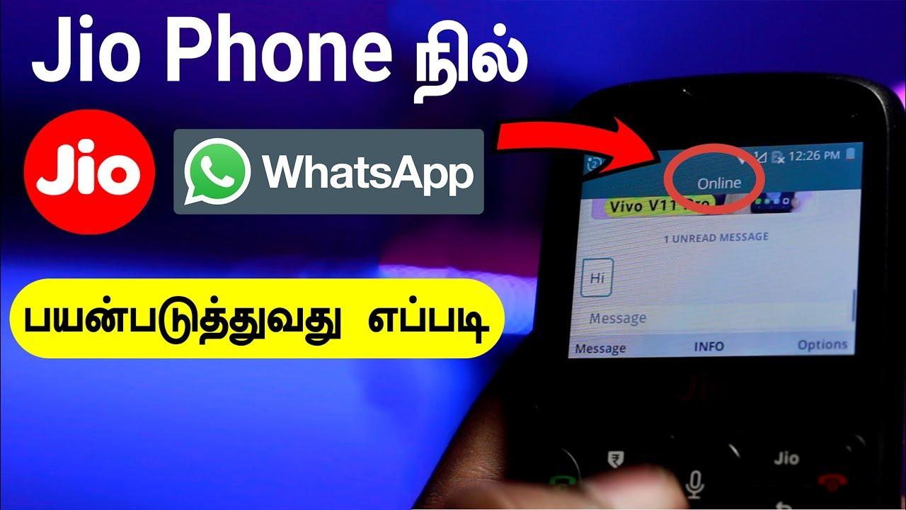 How to use Whatsapp in Jio phone in Tamil - Loud Oli Tech
