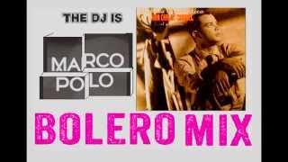 JUAN CARLOS CORONEL BOLERO MIX MARCO POLO DJ2015
