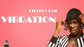 fireboy-dml-vibration-lyrics--f0-9f-8e-b6
