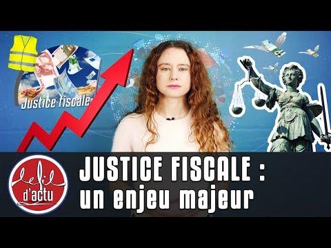 JUSTICE FISCALE : UN ENJEU MAJEUR
