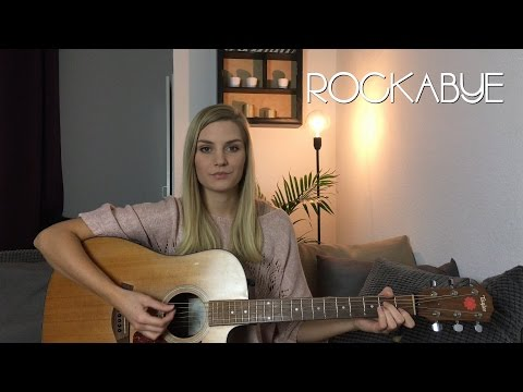 Rockabye - Clean Bandit ft. Anne-Marie & Sean Paul (acoustic cover)