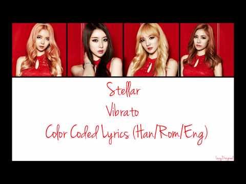 Stellar (스텔라)- Vibrato (떨려요) Lyrics (Han/Rom/Eng)