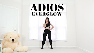 EVERGLOW (에버글로우) - Adios - Lisa Rhee Dance Cover