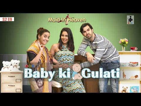 SIT | Maid In Heaven | BABY KI GULATI | S2 E9 | Chhavi Mittal | Shubhangi Litoria | Karan V Grover