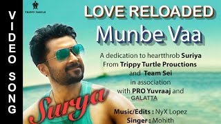 Munbe Vaa ~ Love Reloaded | Tribute for Suriya | NyX Lopez ft Mohith | AR Rahman