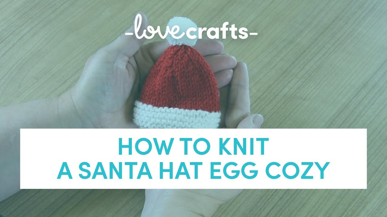 A Very Berry Christmas KAL -Santa Hat Egg Cosy Knitting Tutorial ...