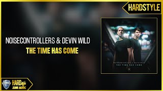 Noisecontrollers & Devin Wild - The Time Has Come (Extended Mix) image