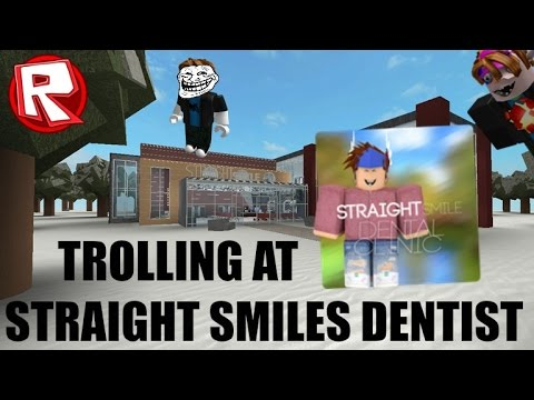 ROBLOX Trolling at Straight Smiles Dentist