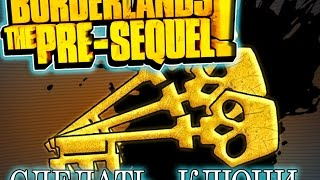 КАК СДЕЛАТЬ ЗОЛОТЫЕ Ключи  в Borderlands: The Pre-Sequel!