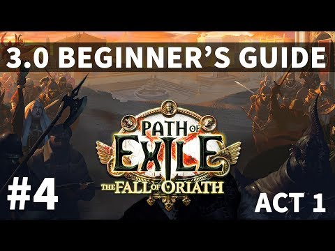 Path of Exile 3.0 - Act 1 The Marooned Mariner - Beginner's Guide & Tips - Fall of Oriath #4 [4k]
