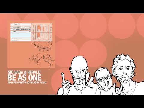 Sid Vaga & Herald ft. Roy Davis Jr.  - Be As One (Nathan Barato Remix)