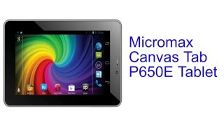 Micromax Canvas Tab P650E Tablet Specification [INDIA]