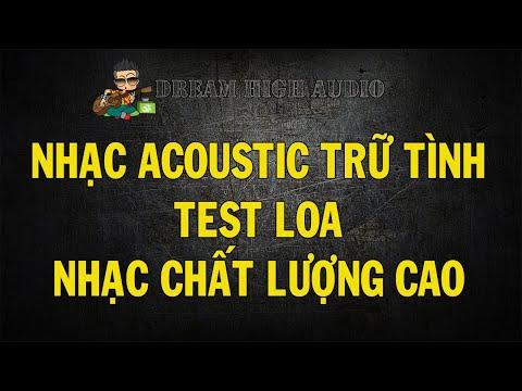 Tuyển Tập Nhạc Acoustic Trữ Tình Chất Lượng Cao ( Lossless ) | Nhạc Test Loa