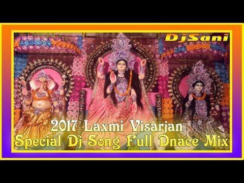 2018 Laxmi Visarjan Dj Song Full Dance Mix | Remix By {Djsani} Mp3 Project