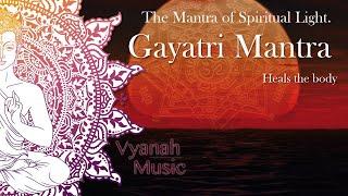 Mantra - Gayatri Mantra - Vyanah
