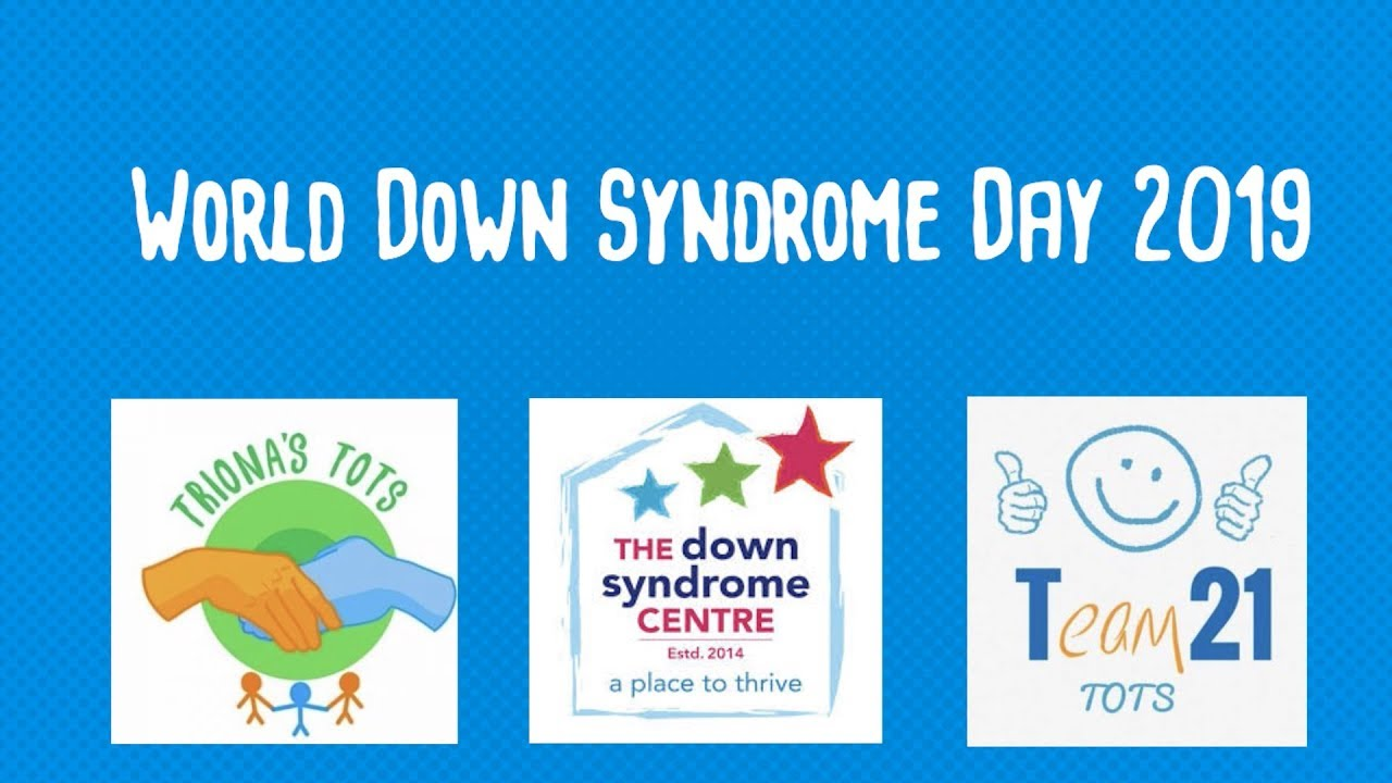 World Down Syndrome Day 2019 - How Long Will I Love You? - Ellie Goulding