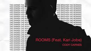 Cody Carnes - Rooms ft. Kari Jobe (Audio)