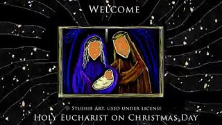 Holy Eucharist on Christmas Day