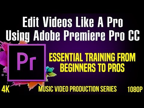 How To Make Music Videos and Edit Use Adobe Premiere Pro CC Tutorial for Cinematic Film Look #01