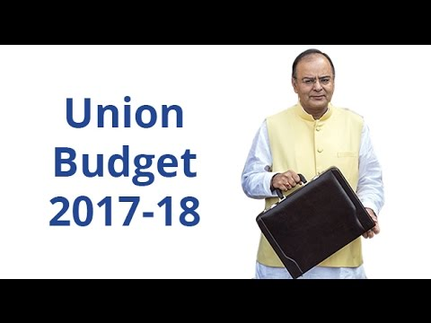 Union Budget 2017-18: Budget Speech by Union Finance Minister Shri Arun Jaitley