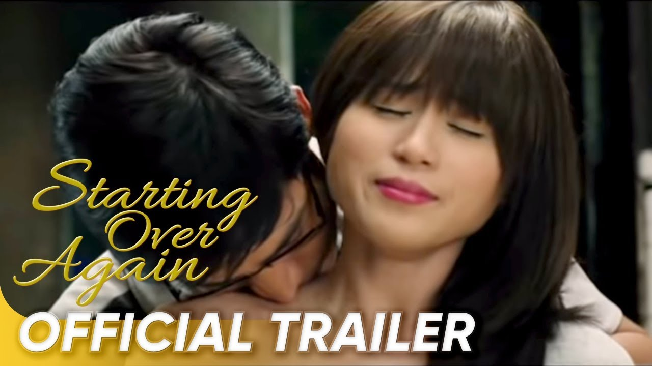Official Trailer Starting Over Again Piolo Pascual And Toni Gonzaga