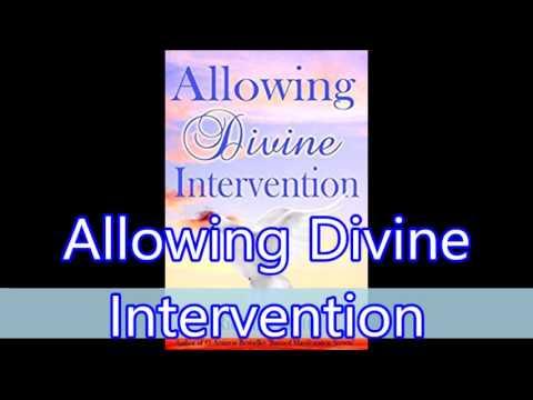 Alowing Divine Intervention